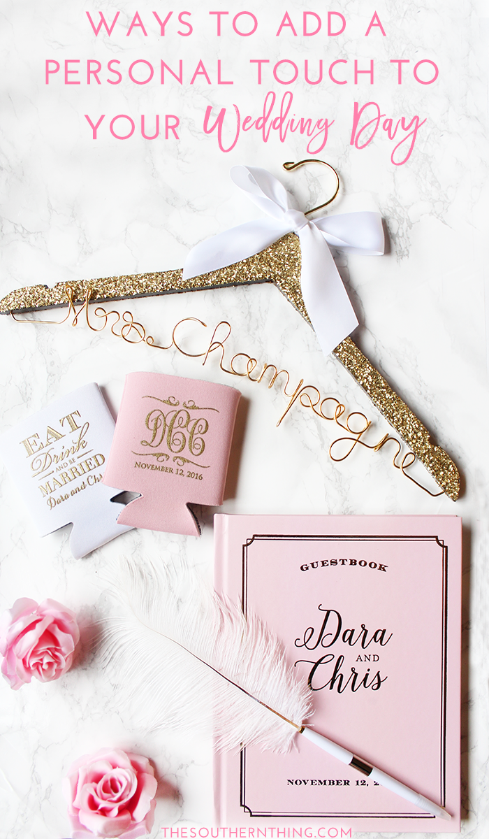 Ways to Personalize Your Wedding Day • The Southern Thing