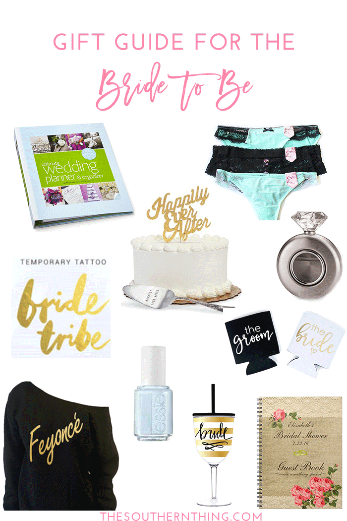 Gift Guide For The Bride To Be Wedding Bridal Shower