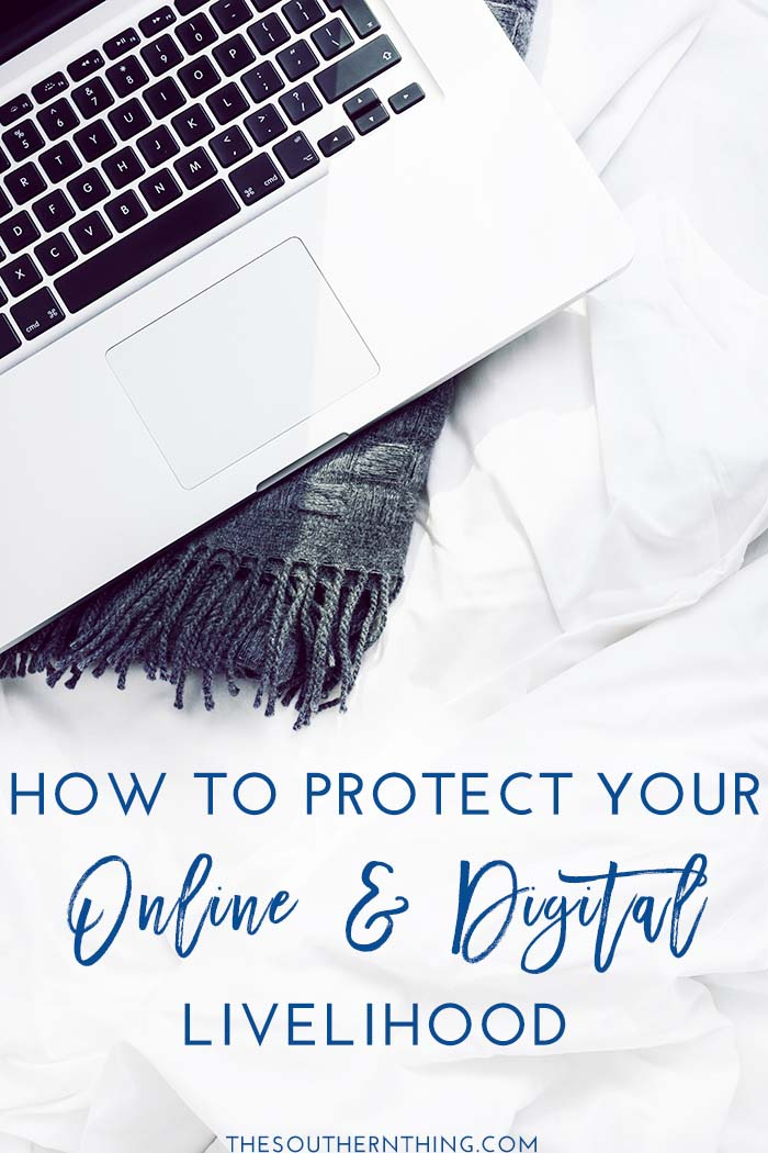 How to Protect Your Online & Digital Livelihood
